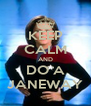 KEEP CALM AND DO A JANEWAY - Personalised Poster A4 size