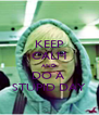 KEEP CALM AND DO A  STUPID DAY - Personalised Poster A4 size