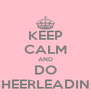 KEEP CALM AND DO CHEERLEADING - Personalised Poster A4 size