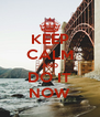 KEEP CALM AND DO IT NOW - Personalised Poster A4 size