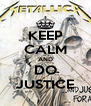 KEEP CALM AND DO JUSTICE - Personalised Poster A4 size
