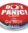 Keep Calm AND Do NOT Panic - Personalised Poster A4 size