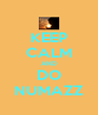 KEEP CALM AND DO NUMAZZ - Personalised Poster A4 size
