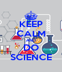 KEEP CALM AND DO SCIENCE - Personalised Poster A4 size