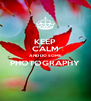 KEEP CALM AND DO SOME PHOTOGRAPHY  - Personalised Poster A4 size