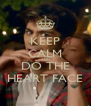 KEEP CALM AND DO THE HEART FACE - Personalised Poster A4 size