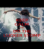 KEEP CALM AND DO THE LUCKER STOMP - Personalised Poster A4 size