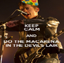 KEEP CALM AND  DO THE MACARENA  IN THE DEVIL'S LAIR - Personalised Poster A4 size