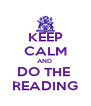 KEEP CALM AND  DO THE  READING - Personalised Poster A4 size