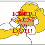 KEEP CALM AND DOH!  - Personalised Poster A4 size