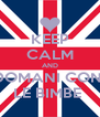 KEEP CALM AND DOMANI CON  LE BIMBE  - Personalised Poster A4 size