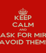 KEEP CALM AND DON'T ASK FOR MIRACLES AVOID THEM! - Personalised Poster A4 size