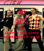KEEP CALM AND DON'T BECOME SOMEBODY ELSE - Personalised Poster A4 size