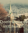 KEEP CALM AND Don't Believe in Church. - Personalised Poster A4 size