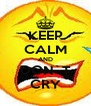 KEEP CALM AND DON`T CRY - Personalised Poster A4 size