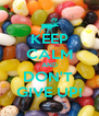 KEEP CALM AND DON'T  GIVE UP! - Personalised Poster A4 size