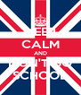 KEEP CALM AND DON'T GO SCHOOL - Personalised Poster A4 size