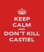 KEEP CALM AND DON'T KILL CASTIEL - Personalised Poster A4 size
