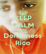 KEEP CALM And Don't mess Rico - Personalised Poster A4 size