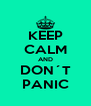 KEEP CALM AND DON´T PANIC - Personalised Poster A4 size