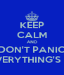 KEEP CALM AND DON'T PANIC 'CAUSE EVERYTHING'S NOT LOST - Personalised Poster A4 size