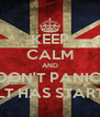 KEEP CALM AND DON'T PANIC: ICELT HAS STARTED! - Personalised Poster A4 size