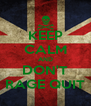 KEEP CALM AND DON'T RAGE QUIT - Personalised Poster A4 size