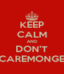 KEEP CALM AND DON'T SCAREMONGER - Personalised Poster A4 size