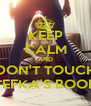 KEEP CALM AND DON'T TOUCH STEFKA'S BOOBS - Personalised Poster A4 size