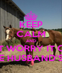KEEP CALM AND DON'T WORRY IT CAME  FROM THE HUSBAND'S WALLET - Personalised Poster A4 size