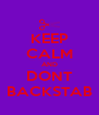 KEEP CALM AND DONT BACKSTAB - Personalised Poster A4 size