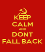KEEP CALM AND DONT FALL BACK - Personalised Poster A4 size