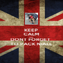 KEEP CALM AND DONT FORGET  TO PACK NIALL - Personalised Poster A4 size
