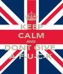 KEEP CALM AND DONT GIVE  A F-U-C-K - Personalised Poster A4 size