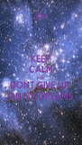 KEEP CALM AND  DONT GIVE UP  ON YR DREAMS - Personalised Poster A4 size