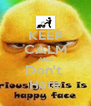 KEEP CALM AND Don't  Hate - Personalised Poster A4 size