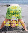 KEEP CALM AND DON'T LOSE YOUR HEAD - Personalised Poster A4 size