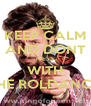 KEEP CALM AND DONT MESS WITH tHE ROLDANCE - Personalised Poster A4 size