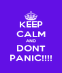KEEP CALM AND DONT PANIC!!!! - Personalised Poster A4 size