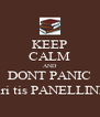 KEEP CALM AND DONT PANIC (mexri tis PANELLINIES!) - Personalised Poster A4 size