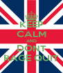 KEEP CALM AND DONT RAGE QUIT - Personalised Poster A4 size
