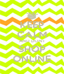 KEEP CALM AND DONT SHOP ONLINE - Personalised Poster A4 size