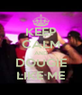 KEEP CALM AND DOUGIE LIKE ME - Personalised Poster A4 size