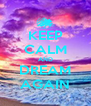 KEEP CALM AND DREAM AGAIN - Personalised Poster A4 size