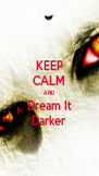 KEEP CALM AND Dream It Darker - Personalised Poster A4 size