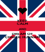 KEEP CALM AND DREAM OF CHARLIE HUNNAM - Personalised Poster A4 size