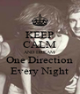 KEEP CALM AND DREAM One Direction Every Night - Personalised Poster A4 size