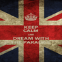 KEEP CALM AND DREAM WITH THE PARADISE - Personalised Poster A4 size