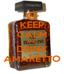 KEEP CALM AND DRINK AMARETTO - Personalised Poster A4 size