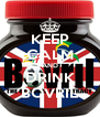 KEEP CALM AND DRINK BOVRIL - Personalised Poster A4 size